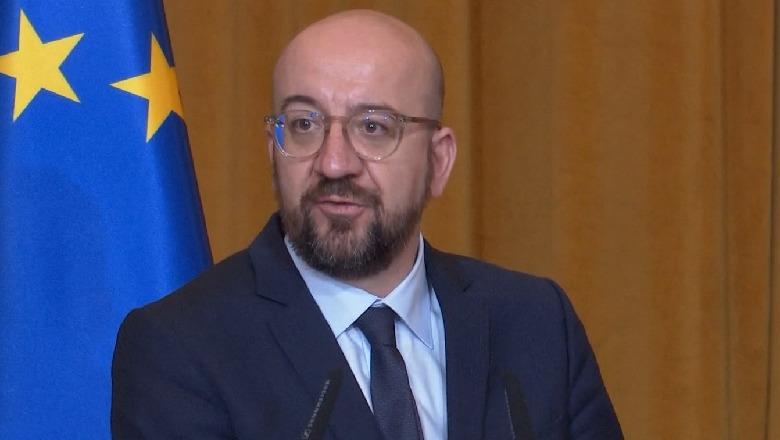 """""""Për momentin s'kemi unanimitet për negociatat""""/ Presidenti i KiE: Fati i Shqipëria duhet të jetë në BE, 3 shtyllat e zgjerimit"""